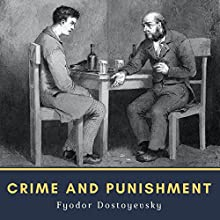 Crime and Punishment Audiobook by Fyodor Dostoyevsky Narrated by Mark Nelson