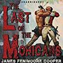 The Last of the Mohicans [Classic Tales Edition] Audiobook by James Fenimore Cooper Narrated by B. J. Harrison