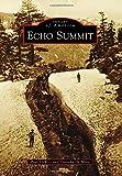 Echo Summit, Paul DeWitt and Dorothy De Mare, 1467132004