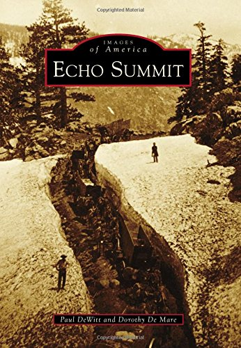 Echo Summit (Images of America)