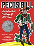 img - for Pecos Bill: The Greatest Cowboy of All Time book / textbook / text book