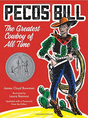 Pecos Bill: The Greatest Cowboy of All Time