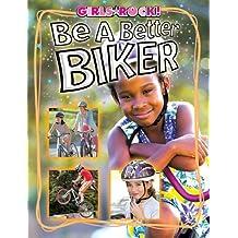Be a Better Biker (Reading Rocks!)