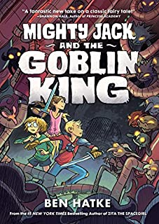 Book Cover: Mighty Jack and the Goblin King