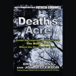 Death's Acre: Inside the Legendary Forensic Lab The Body Farm Where the Dead Do Tell Tales | Dr. Bill Bass,Jon Jefferson