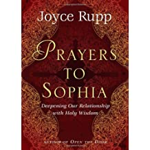 "Prayers to Sophia: A Companion to ""The Star in My Heart"": A Companion to the Star in My Heart"