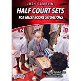 Josh Gamblin: Half Court Sets for Must-Score Situations