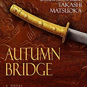 Autumn Bridge Audiobook