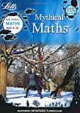Maths Age 9-10 (Letts Mythical Maths)