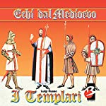 I Templari (Completi il testo) [The Templars]   Luigi Russo