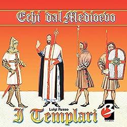 I Templari (Completi il testo) [The Templars]
