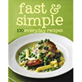 100 Recipes - Fast and Simple - Love Food (100 Everyday Recipes)