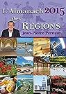 L'almanach des régions 2015 par Pernaut