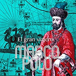 Marco Polo [Spanish Edition]