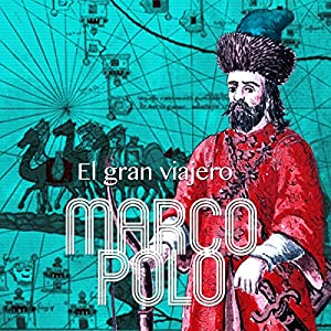 Marco Polo [Spanish Edition] Audiobook