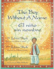 The Boy Without a Name / El niño sin nombre: English-Spanish Edition (Hoopoe Teaching-Stories)