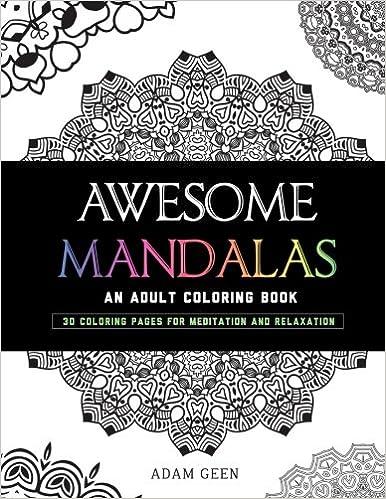 Awesome Mandalas An Adult Coloring Book E1 Books Volume 1 EnemyOne Adam Geen 9781519501837 Amazon