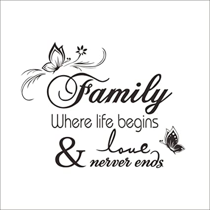 Family Where Life Begins Love Never Ends Quotes Wall Decal Vinyl