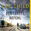 Der letzte Befehl (Jack Reacher 16) Hörbuch von Lee Child Gesprochen von: Michael Schwarzmaier