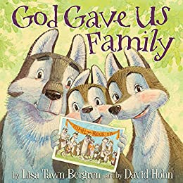 God Gave Us Family by [Bergren, Lisa Tawn]