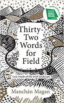 Cover of Thirty-Two Words for Field by Manchan Magan