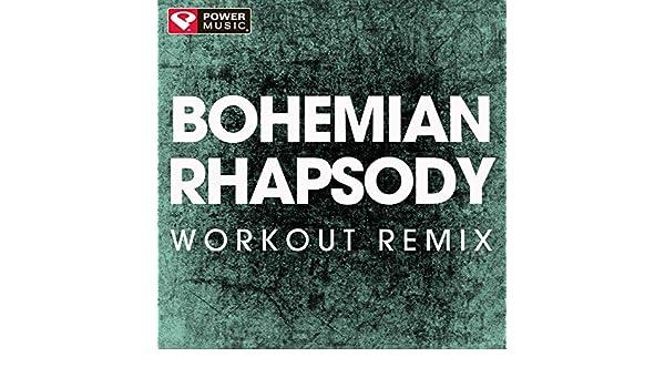 Bohemian Rhapsody (Workout Remix) by Power Music Workout on Amazon