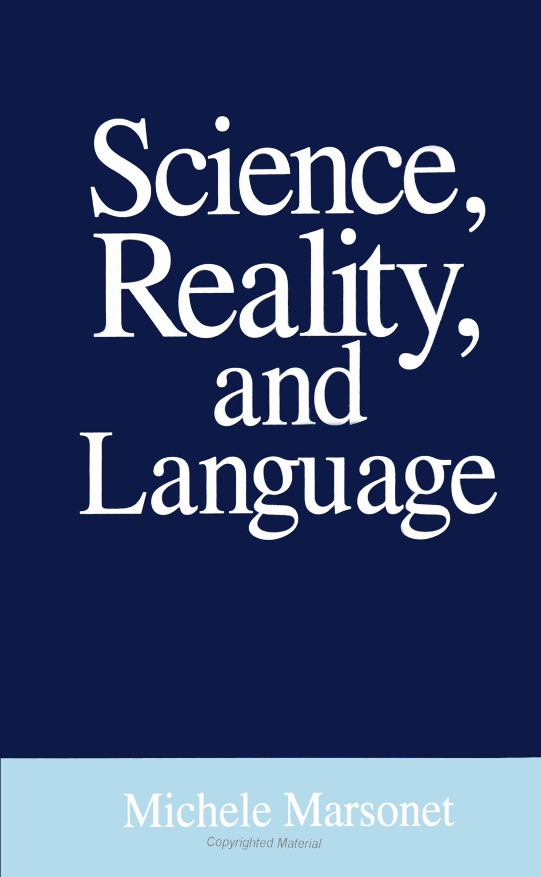 Science, Reality, and Language (SUNY Series in Philosophy)