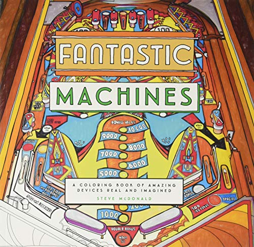 Fantastic Machines: A Coloring Book of Amazing Devices Real and Imagined (Coloring Book for Everyone, Books for Mechanics, Engineering Coloring Book) (Linotype Machine)