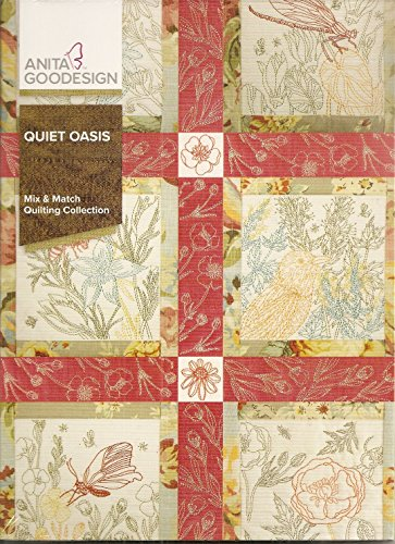 (Anita Goodesign Embroidery Machine Designs CD Quiet Oasis Mix & Match Quilting)