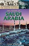 The History of Saudi Arabia, Wayne H. Bowen, 0313340129