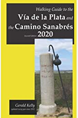 Walking Guide to the Via de la Plata and the Camino Sanabres Second Edition Paperback