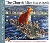 Front cover for the book The Church Mice Take a Break by Graham Oakley