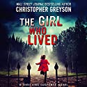 The Girl Who Lived Audiobook by Christopher Greyson Narrated by Amy McFadden