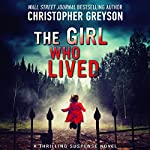 The Girl Who Lived | Christopher Greyson