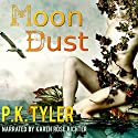 Moon Dust: A Two Moons of Sera Short Story Audiobook by P.K. Tyler Narrated by Karen Rose Richter