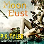 Moon Dust: A Two Moons of Sera Short Story | P.K. Tyler