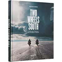 Two wheels south - a motocycle adventure from