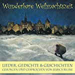Wunderbare Weihnachtszeit   Astrid Lindgren,James Krüss,Theodor Storm