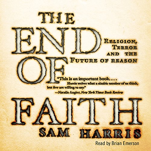 The End of Faith Audiobook [Free Download by Trial] thumbnail