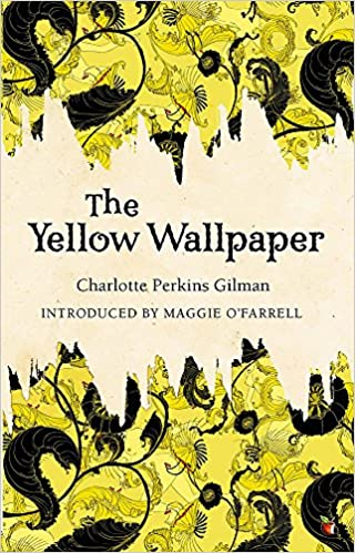 The Yellow Wallpaper Amazonfr Charlotte Perkins Gilman Maggie O