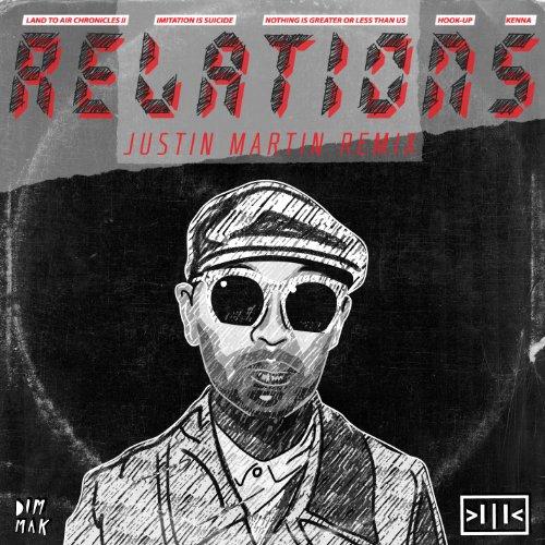 Relations (Justin Martin Remix)