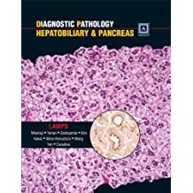Diagnostic Pathology: Hepatobiliary and Pancreas: Published by Amirsys