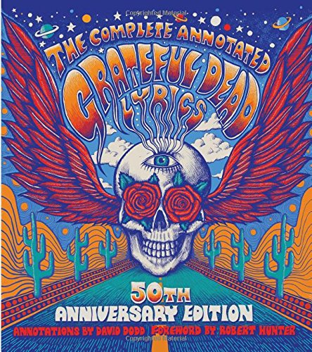 (The Complete Annotated Grateful Dead)