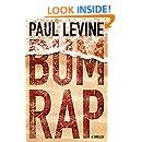 Bum Rap (Lassiter, Solomon & Lord Book 1)