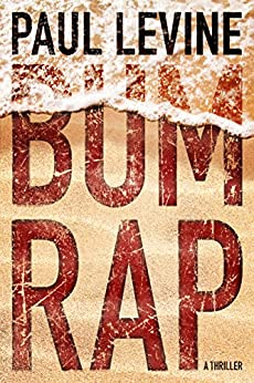 Bum Rap (Lassiter, Solomon & Lord Book 1) by [Levine, Paul]