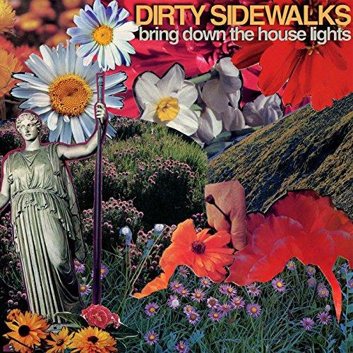 Dirty Sidewalks - Bring Down The House Lights - (NC - CD - 001) - CD - FLAC - 2018 - HOUND Download