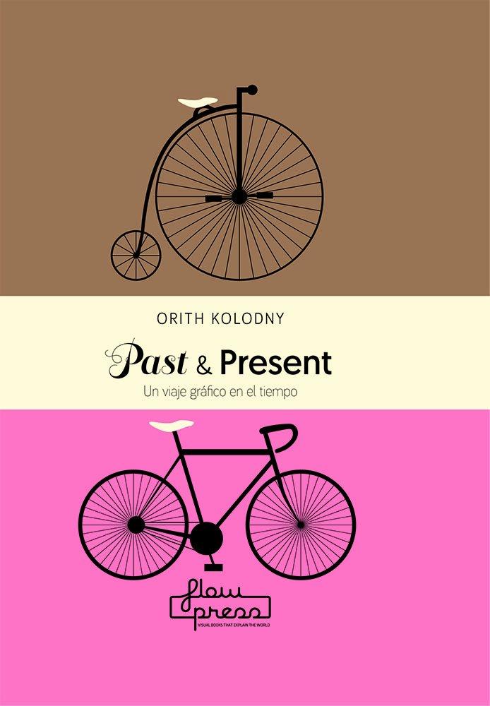 Past & present (Spanish) Paperback – 2018