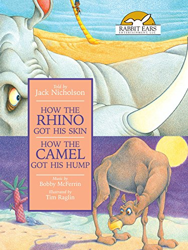 (How the Rhino Got His Skin/How the Camel Got His Hump, Told by Jack Nicholson; Music-Bobby McFerrin)