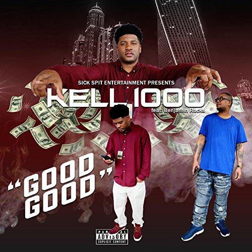 Good Good (feat. Benjamin Racks) [Explicit]