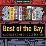 Audible Comedy Collection: Best of The Bay | Kevin Camia,W. Kamau Bell,Kevin Avery,Nato Green,Moshe Kasher,Jason Downs